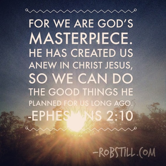 God's Masterpiece Ephesians 2:10