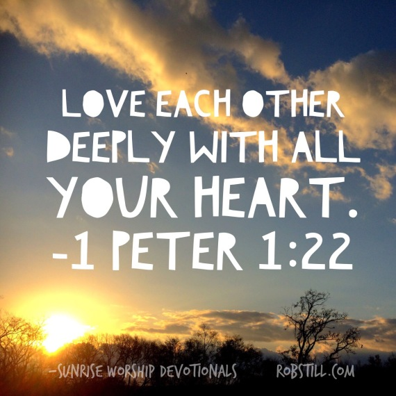 Love Each Other Deeply From The Heart