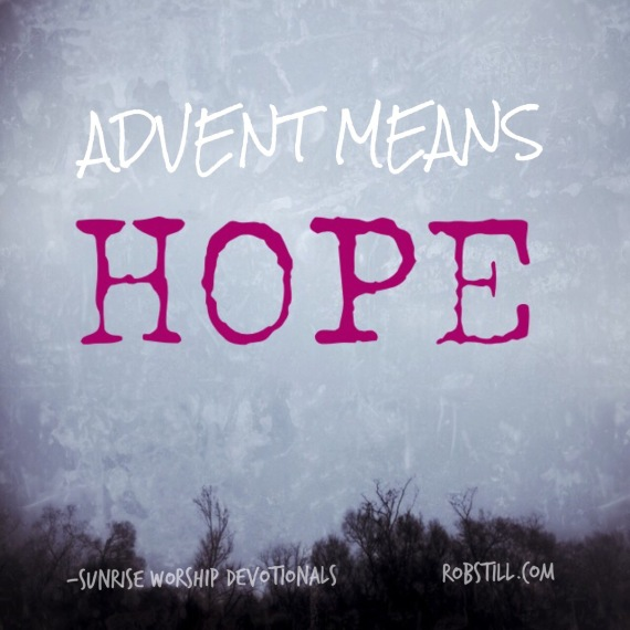 Sunrise Advent means Hope