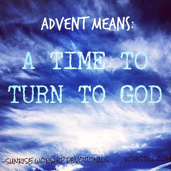 Advent Sunrise Time To Turn