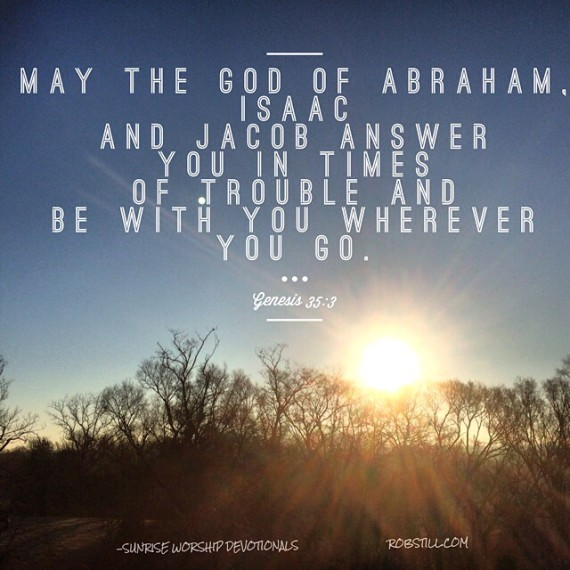 May God answer you and be near you