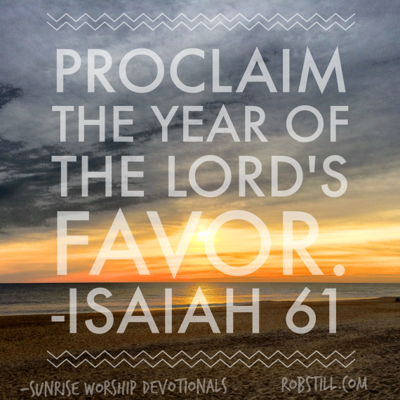 The year of the Lord's favor Sunrise 1-2-15