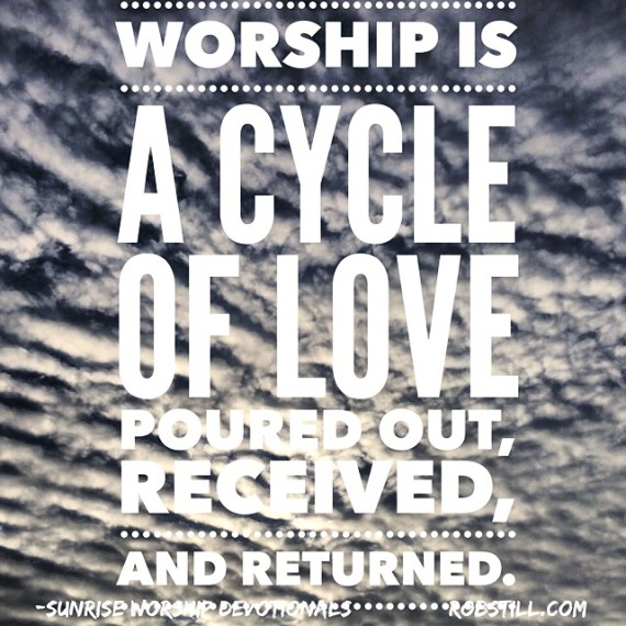 Worship Is A Cycle of Love