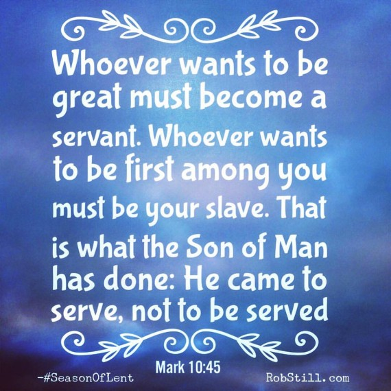 servant leadership Lent 3-2-16