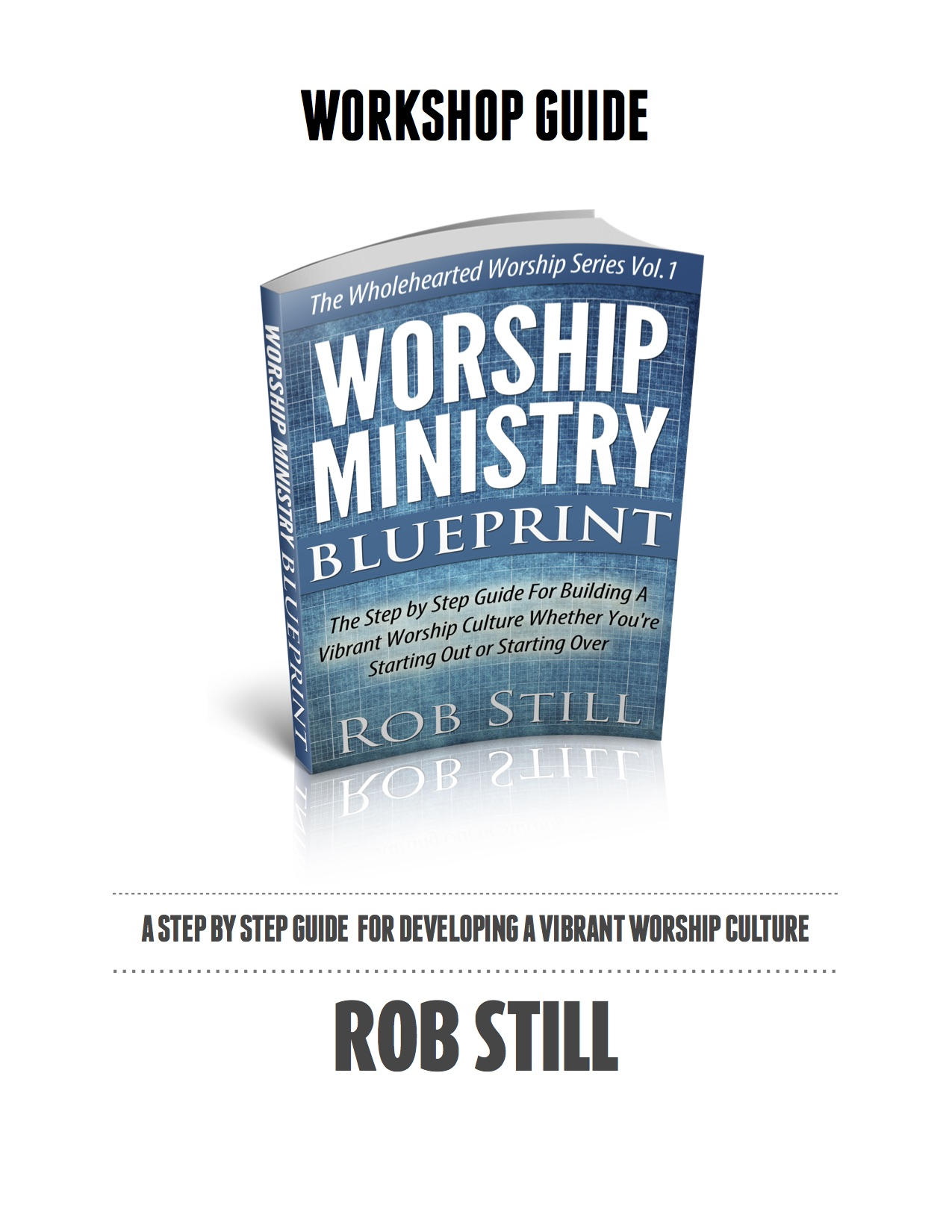 Worship ministry blueprint workbook cover robstill worship ministry blueprint workbook cover malvernweather Gallery