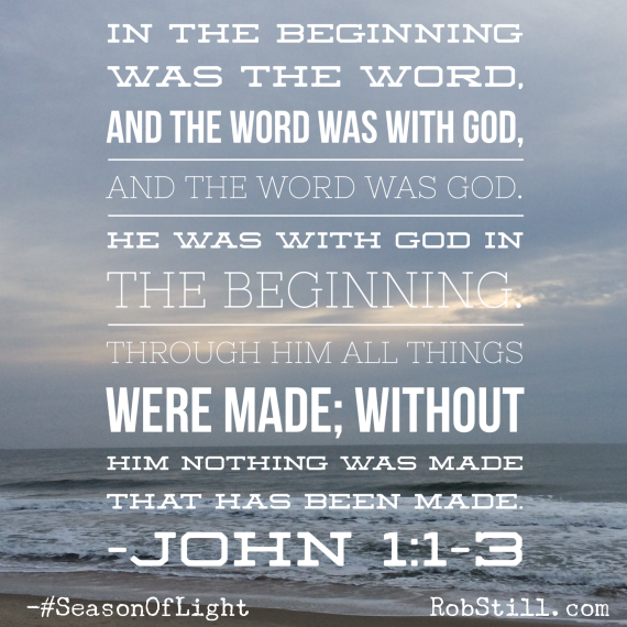 John 1:1-3 #SeasonOfLight